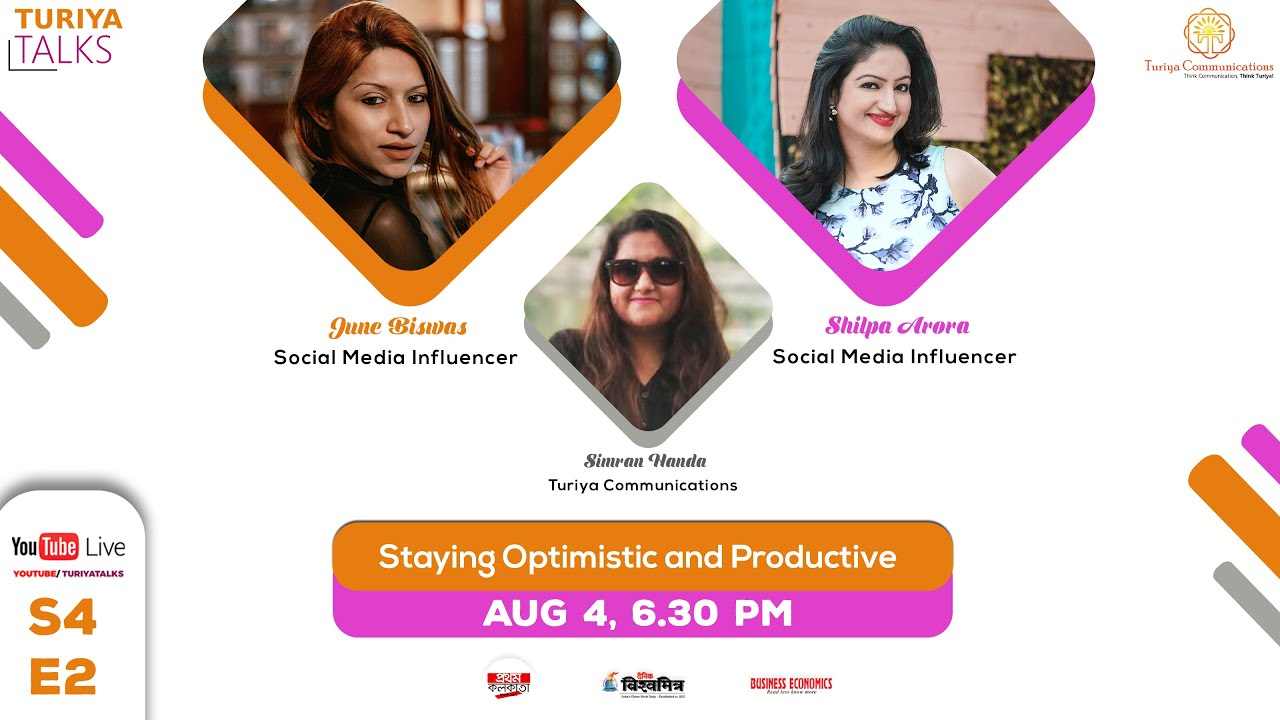 How to stay Optimistic and Productive ? -ft. Miss June Biswas & Mrs. Shilpa Arora